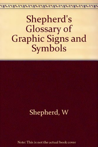9780486207001: Shepherd's Glossary of Graphic Signs and Symbols