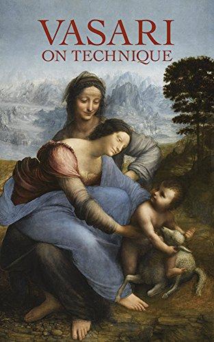 Vasari on Technique (Dover Art Instruction): B. Baldwin Brown