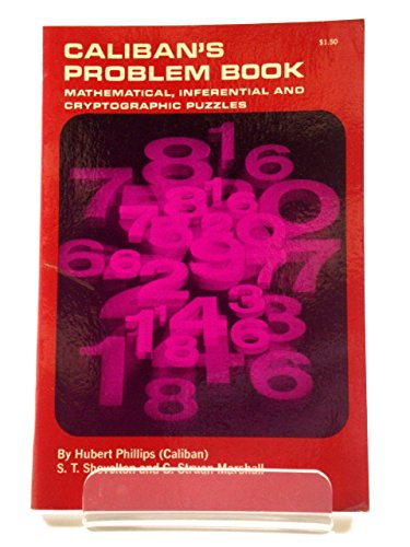 9780486207360: Caliban's Problem Book