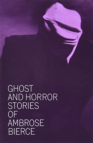 9780486207674: Ghost and Horror Stories of Ambrose Bierce
