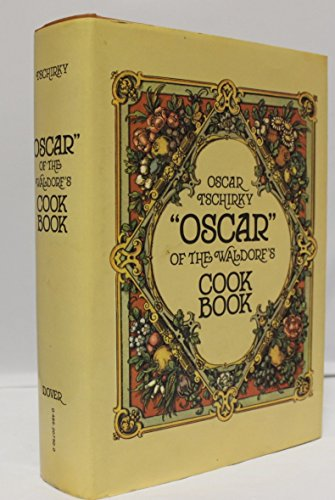 9780486207902: Oscar of the Waldorf's Cook Book