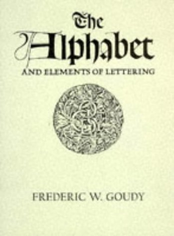 9780486207926: The Alphabet and Elements of Lettering, Revised and Enlarged Edition