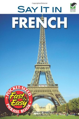 Say It In French: Phrase Book for Travelers: Cohen, Leon J.