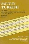 Say It in Turkish [Jun 01, 1958]: Jeanne E. Miles;
