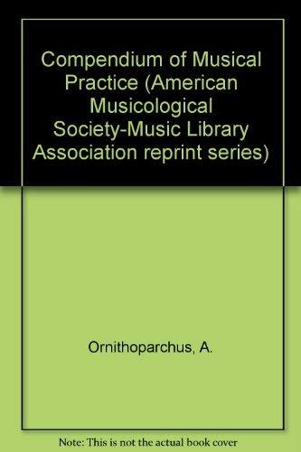 9780486209128: Compendium of Musical Practice