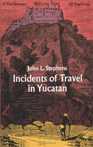9780486209272: Incidents of Travel in Yucatan (Volume Two)