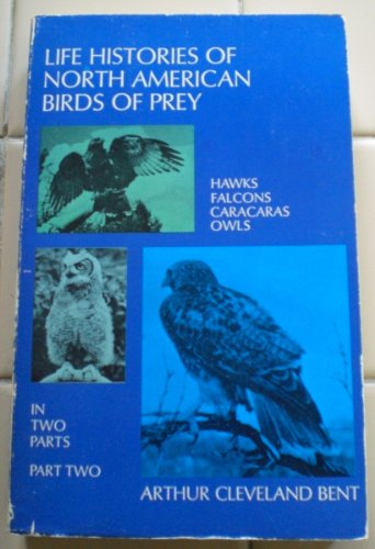 9780486209326: 002: Life Histories of North American Birds of Prey, Part Two