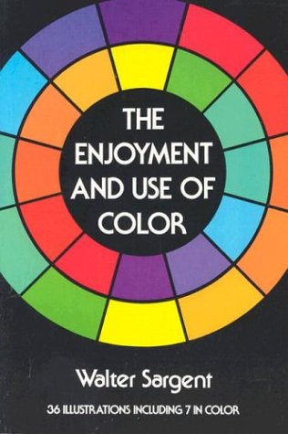 9780486209449: The Enjoyment and Use of Colour