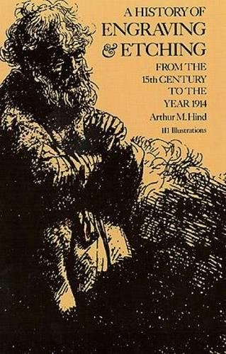 9780486209548: A History of Engraving and Etching from the 15th Century to the Year 1914; Being the 3d and Fully Rev. Ed. of a Short History of Engraving and Etchin