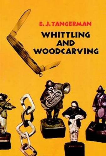 9780486209654: Whittling and Woodcarving (Dover Woodworking)
