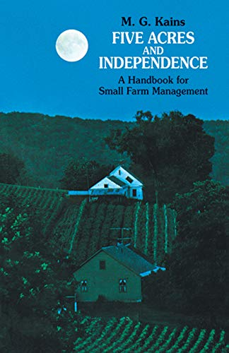 9780486209746: Five Acres and Independence: A Handbook for Small Farm Management
