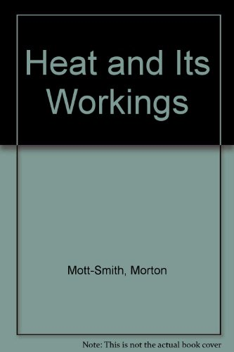 9780486209784: The Concept of Heat and Its Workings Simply Explained