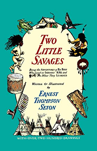 Two Little Savages (Dover Children's Classics): Ernest Thompson Seton