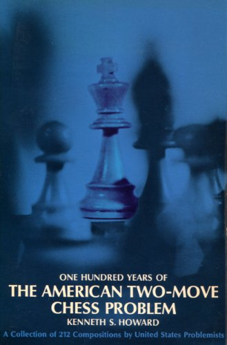 9780486209975: One Hundred Years of the American Two-Move Chess Problem