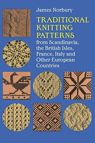 9780486210131: Traditional Knitting Patterns from Scandinavia, the British Isles, France, Italy and Other European Countries (Dover Knitting, Crochet, Tatting, Lace)
