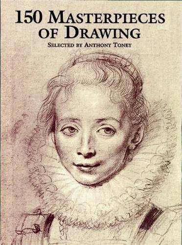 9780486210322: 150 Masterpieces of Drawing (Dover Fine Art, History of Art)