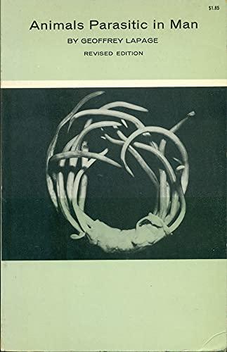Animals Parasitic in Man: Lapage, Geoffrey