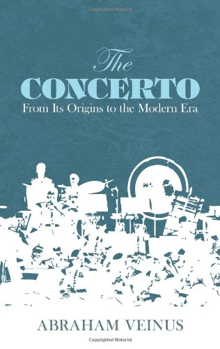 9780486211787: The Concerto: From Its Origins to the Modern Era (Dover Books on Music)