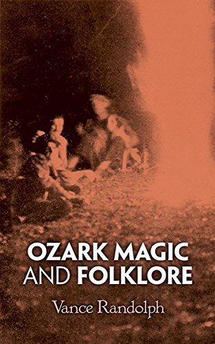 9780486211817: Ozark Magic and Folklore