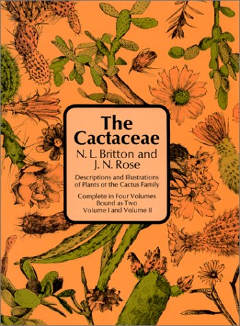 The Cactaceae, Vol. 1 & 2 and Vol. 3 & 4 (Four Volumes Bound as Two): Nathaniel L. Britton ...