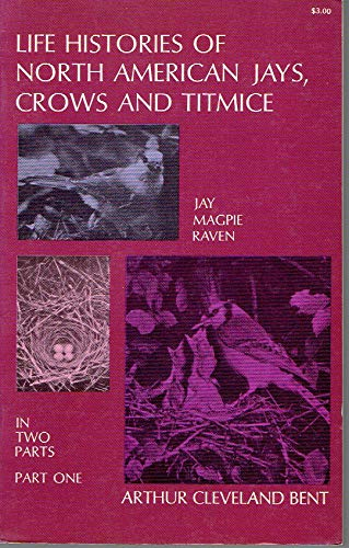 9780486212227: Life Histories of North American Jays, Crows and Titmice