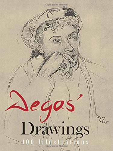 9780486212333: Degas' Drawings (100 Illustrations, Including 8 in Color)