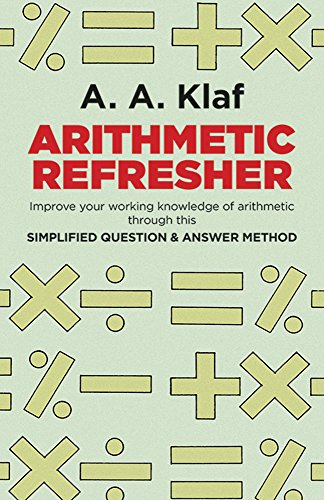 9780486212418: Arithmetic Refresher: Improve your working knowledge of arithmetic