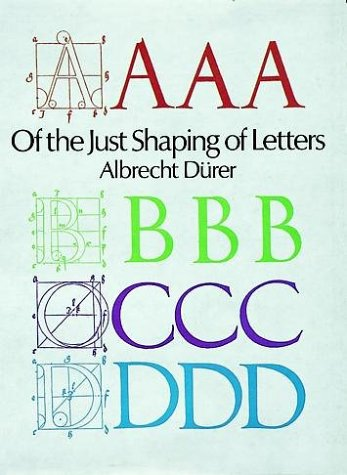 Of the Just Shaping of Letters (9780486213064) by Albrecht Dürer