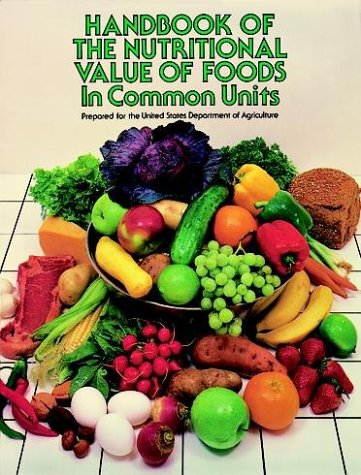 9780486213422: Handbook of the Nutritional Value of Foods in Common Units