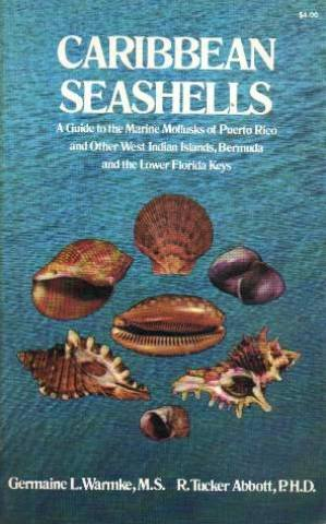 9780486213590: Caribbean Seashells: A Guide to the Marine Mollusks of Puerto Rico and Other West Indian Islands, Bermuda and the Lower Florida Keys