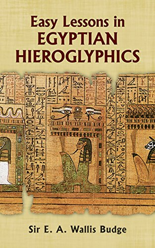 9780486213941: Easy Lessons in Egyptian Hieroglyphics