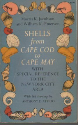 Shells from Cape Cod to Cape May: With Special Reference to the New York City Area: Jacobson, ...