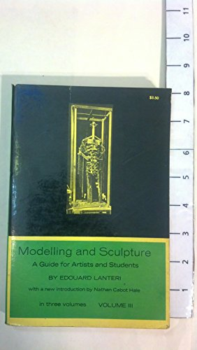 9780486214207: Modelling and Sculpture: v. 3