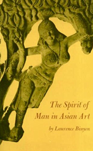 The Spirit of Man in Asian Art: Binyon, Laurence; (from the estate of Chaim Potok)