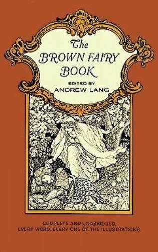 9780486214382: The Brown Fairy Book (Complete and Unabridged with Original Illustrations)