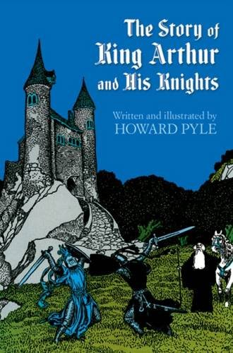 9780486214450: The Story of King Arthur and His Knights (Dover Children's Classics)