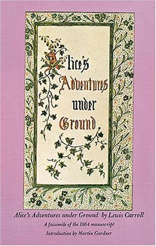 9780486214825: Alice's Adventures Under Ground
