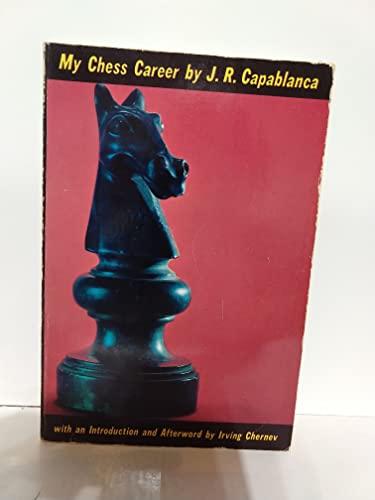 9780486215488: My Chess Career
