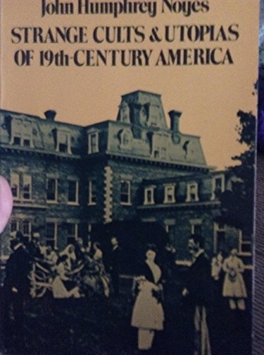 9780486215815: Strange Cults and Utopias of Nineteenth Century America