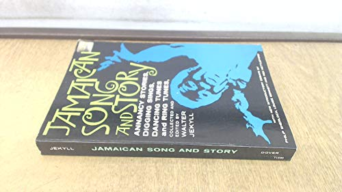 9780486215907: Jamaican Song and Story