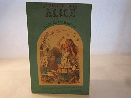 Nursery Alice: Carroll, Lewis