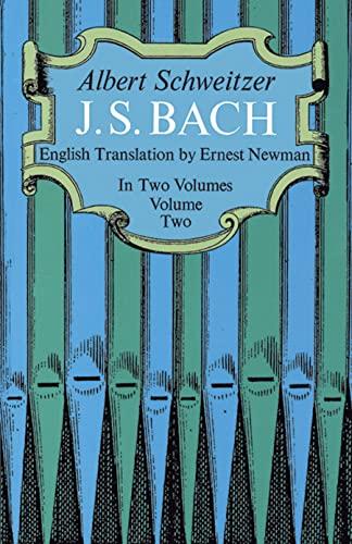 J. S. Bach (Volume 2): Albert Schweitzer