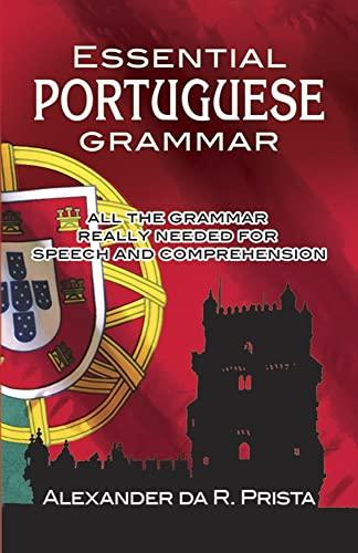 Essential Portuguese Grammar (Dover Books on Language): Prista, Alexander Da