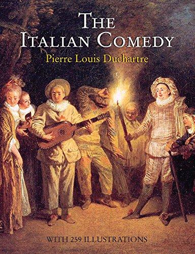 The Italian Comedy: Pierre Louis Duchartre