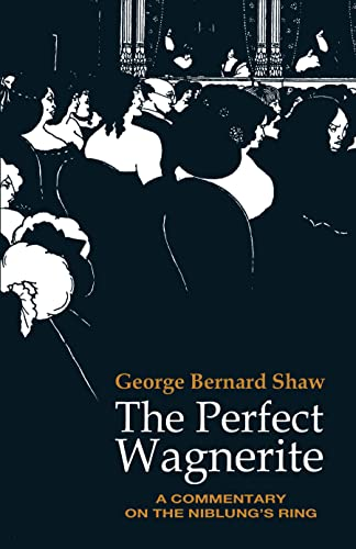 9780486217079: The Perfect Wagnerite (Dover Books on Music)