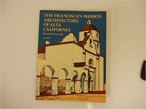 9780486217406: The Franciscan Mission Architecture of Alta California