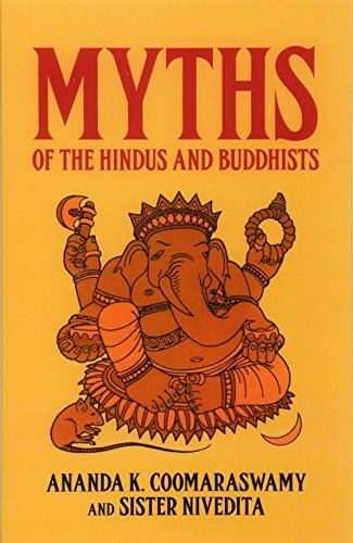 9780486217598: Myths of the Hindus and Buddhists (Dover Books on Anthropology & Ethnology)