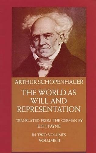 9780486217628: The World as Will and Representation, Vol. 2