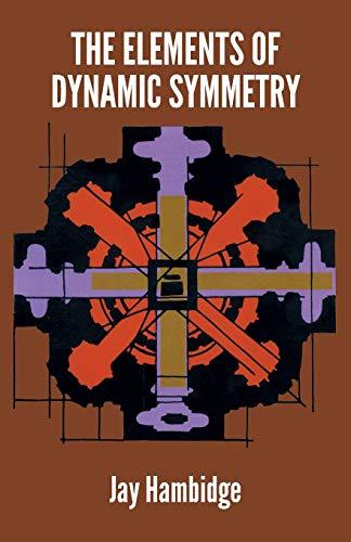 9780486217765: Elements of Dynamic Symmetry