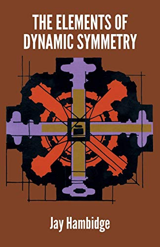 9780486217765: The Elements of Dynamic Symmetry (Dover Art Instruction)